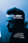 The Blue Cheer - Ed Lynskey