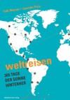Weltreisen365 Tage Der Sonne Hinterher - Falk Werner, Jennifer Fizia