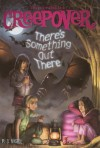 There's Something Out There - P.J. Night