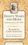 Eighty Years and More: Reminiscences, 1815-1897 - Elizabeth Cady Stanton