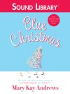 Blue Christmas - Isabel Keating, Mary Kay Andrews