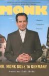 Mr. Monk Goes to Germany - Lee Goldberg