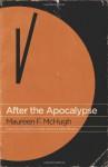 After the Apocalypse - Maureen F. McHugh