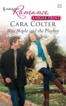 Miss Maple and the Playboy - Cara Colter
