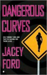 Dangerous Curves - Jacey Ford, Raine Robey