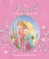 An Angel to Watch Over Me: Prayers and Blessings - Sophie Piper, Sophie Allsopp