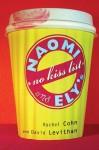 Naomi and Ely's No Kiss List - Rachel Cohn, David Levithan