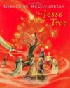 The Jesse Tree - Geraldine McCaughrean, Bee Willey