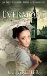Evermore (Emily Chambers Spirit Medium trilogy #3) - C.J. Archer