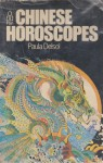 Chinese Horoscopes - Paula Delsol, Tanya Leslie