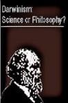 "Darwinism, Science or Philosophy?: Proceedings of a Symposium Entitled ""Darwinism, Scientific Inference or Philosophical Preference?"": Held on the Sou - Jon A. Buell, Virginia Hearn, Michael Ruse, Phillip E. Johnson, Michael J. Behe, Stephen C. Meyer, William A. Dembski, Peter van Inwagen, David L. Wilcox, Arthur M. Shapiro, Leslie K. Johnson, K. John Morrow, Fredrick Grinnell"