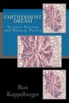 Farthermost Dream: Science Fiction and Fantasy Poetry - Ron W. Koppelberger Jr.