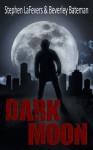 Dark Moon - Stephen LaFevers, Beverley Bateman