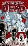 The Walking Dead, Volume 1: Days Gone Bye - Robert Kirkman, Tony Moore
