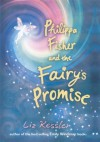 Philippa Fisher and the Fairy's Promise - Liz Kessler, Katie May