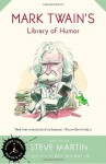 Mark Twain's Library of Humor (Modern Library Humor and Wit) - Mark Twain, E.W. Kemble, Roy Blount Jr.