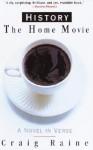 History: The Home Movie - Craig Raine
