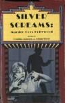 Silver Screams: Murder Goes Hollywood - Cynthia Manson