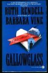 Gallowglass - Barbara Vine, Ruth Rendell