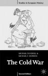 The Cold War 1945-91 - Michael Dockrill, Michael F. Hopkins