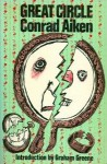 Great Circle - Conrad Aiken