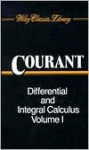 Differential And Integral Calculus (2 Volume Set) - Richard Courant