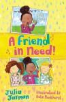 A Friend In Need - Julia Jarman