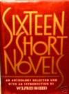 Sixteen Short Novels - Wilfrid Sheed