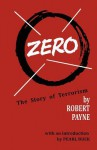 Zero: The Story of Terrorism - Pierre Stephen Robert Payne, Pearl Buck