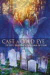 Cast a Cold Eye - Derryl Murphy, William Shunn, Charles de Lint