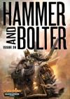 Hammer and Bolter: Issue 26 - Christian Dunn, Dan Abnett, Nik Vincent, Mark A. Latham, C.L. Werner, Nick Kyme, Joshua Reynolds