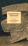Shakespeare's Montaigne: The Florio Translation of the Essays, A Selection - Michel de Montaigne, Stephen Greenblatt, Peter Platt, John Florio