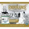 Endurance And Shackleton's Way - Alfred Lansing, Margot Morrell, Stephanie Capparell, Tim Pigott-Smith