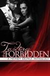 Tasting the Forbidden: A Mayhem Erotica Anthology - Les Joseph, L.J. Anderson, Evelyn R. Baldwin, K.I. Lynn, Kit Neuhaus