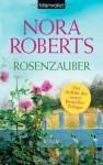 Rosenzauber - Uta Hege, Nora Roberts