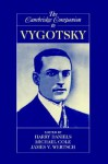 The Cambridge Companion to Vygotsky - Harry Daniels