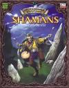 Encyclopaedia Divine: Shamans The Call Of The Wild - Alejandro Melchor, Ralph Horsley