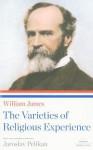 William James: The Varieties of Religious Experience - William James, Jaroslav Jan Pelikan, Jaroslav Pelikan
