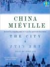 The City & the City - China Miéville, John Lee