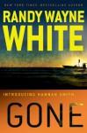 Gone - Randy Wayne White, Renée Raudman