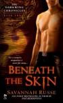 Beneath the Skin - Savannah Russe
