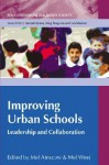 Improving Urban Schools: Leadership and Collaboration - Mel Ainscow, Mel West