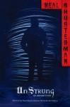 UnStrung - Neal Shusterman, Michelle Knowlden