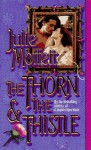 The Thorn & the Thistle - Julie Moffett