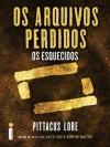 Os arquivos perdidos: Os esquecidos (Portuguese Edition) - Pittacus Lore