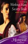 Working Man, Society Bride - Mary Nichols