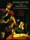Shakespeare and Macbeth - Stewart Ross, Kenneth Branagh