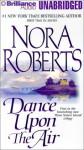 Dance Upon The Air - Sandra Burr, Nora Roberts
