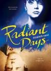 Radiant Days - Elizabeth Hand, Cassandra Campbell