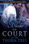 The Court Of The Thorn Tree - Jennifer Blake, Patricia Maxwell